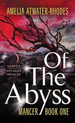 Of the Abyss (Mancer, #1)