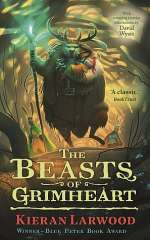 The Beasts of Grimheart (The Five Realms, #3)