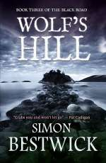 Wolf's Hill (Black Road, #3)