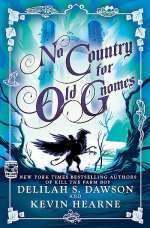 No Country for Old Gnomes (The Tales of Pell, #2)