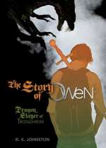 Dragon Slayer of Trondheim (The Story of Owen, #1)