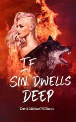 If Sin Dwells Deep (The Soul Sleep Cycle, #2)