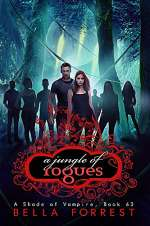 A Jungle of Rogues (A Shade of Vampire, #63)