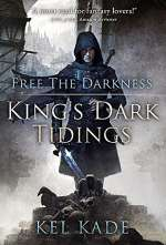 Free the Darkness (King's Dark Tidings, #1)