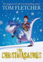 The Christmasaurus (The Christmasaurus, #1)