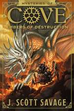 Embers of Destruction (Mysteries of Cove, #3)