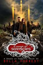 A Camp of Savages (A Shade of Vampire, #64)