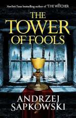 The Tower of Fools (The Hussite Trilogy, #1)