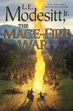 The Mage-Fire War (Saga of Recluce, #21)