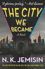 The City We Became (The Great Cities Trilogy, #1)