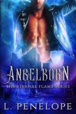 Angelborn (The Eternal Flame Series, #1)
