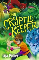 The Cryptid Keeper (The Cryptid Catcher, #2)
