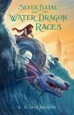 Silver Batal and the Water Dragon Races (Silver Batal, #1)