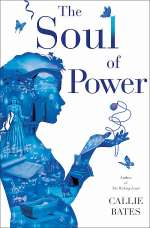 The Soul of Power (The Waking Land Series, #3)
