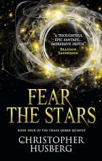 Fear the Stars (The Chaos Queen Quintet, #4)