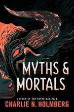 Myths and Mortals (The Numina Series, #2)