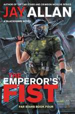 The Emperor's Fist (Flames of Rebellion, #3)