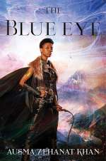 The Blue Eye (The Khorasan Archives, #3)