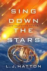 Sing Down the Stars (The Celestine Series, #1)