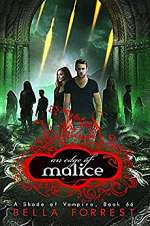 An Edge of Malice (A Shade of Vampire, #66)