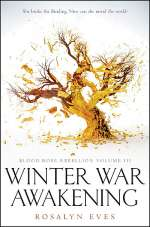 Winter War Awakening (Blood Rose Rebellion, #3)