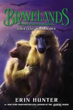 Shifting Shadows (Bravelands, #4)