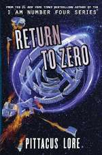 Return to Zero (Lorien Legacies Reborn, #3)