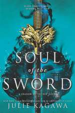 Soul of the Sword (Shadow of the Fox, #2)