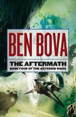 The Aftermath (The Asteroid Wars, #4)
