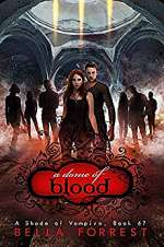A Dome of Blood (A Shade of Vampire, #67)