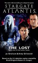 The Lost (Stargate Atlantis: Legacy, #2)