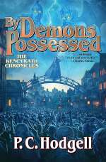 By Demons Possessed (Chronicles of the Kencyrath, #9)