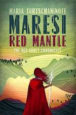 Maresi Red Mantle (The Red Abbey Chronicles, #3)