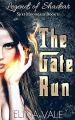 The Gate Run (Shri Moongale, #1)