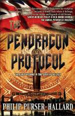 The Pendragon Protocol (The Devices Trilogy, #1)