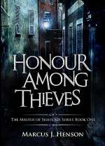 Honour Among Thieves (The Master of Shadows, #1)