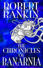 The Chronicles of Banarnia (The Final Brentford Trilogy, #2)