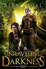Unraveling Darkness (Scout, #2)
