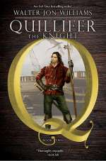 Quillifer the Knight (Quillifer, #2)