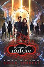 A Purge of Nature (A Shade of Vampire, #68)