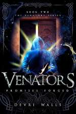 Promises Forged (Venators, #2)