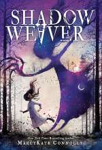 Shadow Weaver (Shadow Weaver, #1)