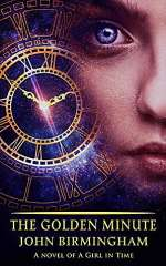 The Golden Minute (A Girl in Time, #2)