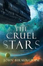 The Cruel Stars (The Cruel Stars Trilogy, #1)