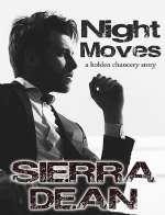 Night Moves (Holden Chancery, #1)