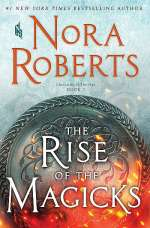 The Rise of the Magicks (Chronicles of The One, #3)
