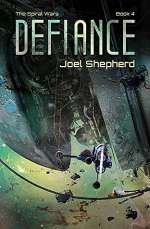 Defiance (The Spiral Wars, #4)
