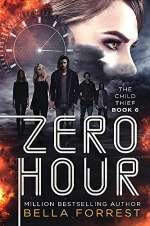 Zero Hour (The Child Thief, #6)