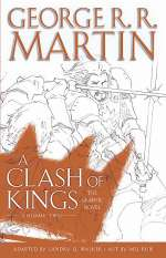 A Clash of Kings: The Graphic Novel: Volume Two (A Song of Ice and Fire: The Graphic Novels, #6)