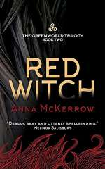Red Witch (The Greenworld Trilogy, #2)